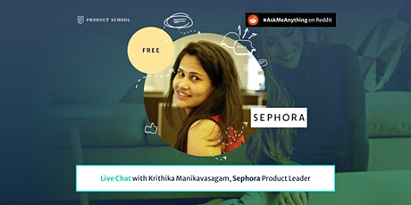 Live Chat with Sephora Product Leader tickets