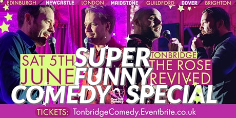 Comedy Special - The Rose Revived, Tonbridge! tickets