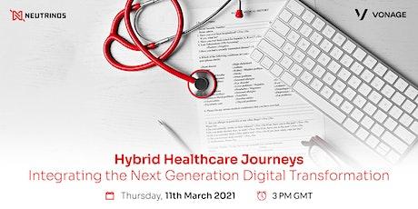 Hybrid Healthcare Journeys biljetter