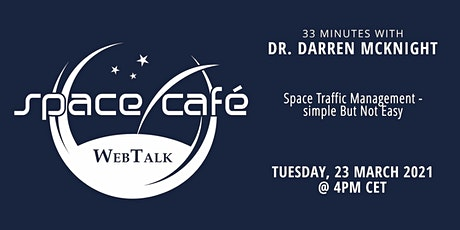 "Space Café WebTalk -  ""33 minutes with Dr. Darren McKnight"" tickets"