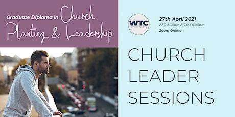 GradDip in Church Planting & Leadership: Church Leader Session tickets