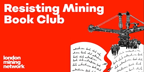 Resisting Mining Book Club Launch: Resource Radicals with Thea Riofrancos tickets