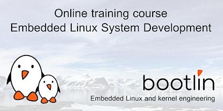 Bootlin Embedded Linux System Development Training Seminar tickets