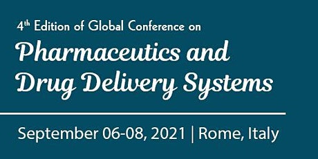 4th Edition of Global Conference on Pharmaceutics and Novel Drug Delivery S tickets