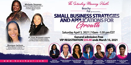 The Saturday Morning Hustle : Business Strategies & Applications for Growth tickets