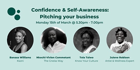 Women in Business: Confidence & Self-Awareness - Pitching your business tickets