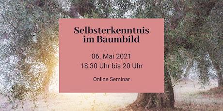 Selbsterkenntnis im Baumbild - Live Online Seminar Tickets