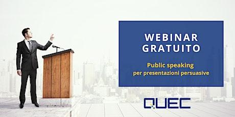 Public Speaking per presentazioni persuasive biglietti