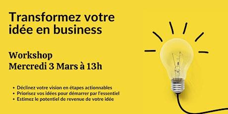 Workshop: Transformez votre idée en business billets