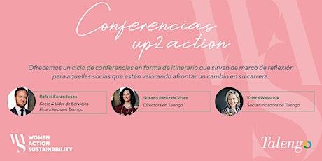 Conferencias Up2action Talengo Exclusivo Socias WAS ingressos