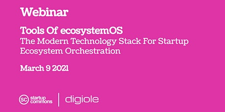 Tools Of ecosystemOS - The Modern Technology Stack For Startup Ecosystem Or Tickets