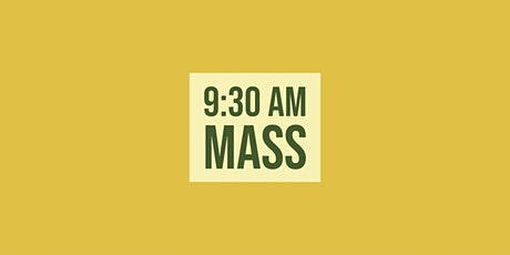 9:30 Mass - March 7, 2021 tickets