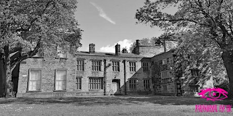 Bolling Hall Bradford Ghost Hunt Paranormal Eye UK tickets