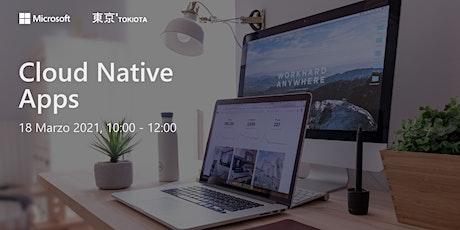 Evento TOKIOTA – Cloud Native Apps tickets