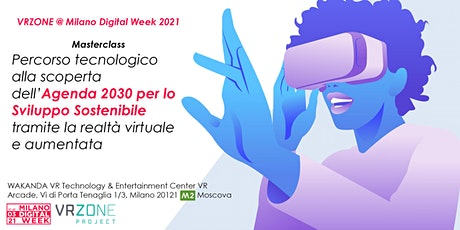 Masterclass - VRZONE @ Milano Digital Week 2021 tickets