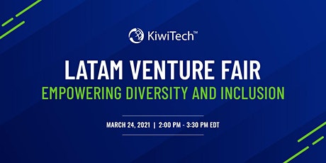 KiwiTech's LATAM Venture Fair tickets
