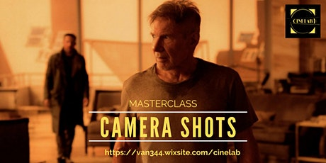 Masterclass: Camera Shots tickets