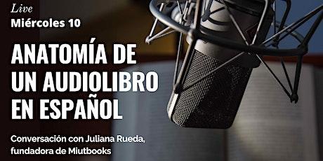 Anatomía de un audiolibro en español entradas