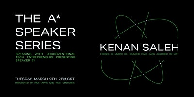 A* Speaker Series: Kenan Saleh