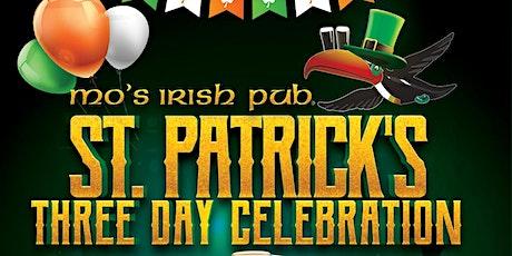 Mo's Irish Pub St. Patrick's 3 Day Celebration! tickets