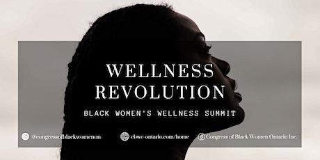 Wellness Revolution: Black Women's Wellness Summit tickets