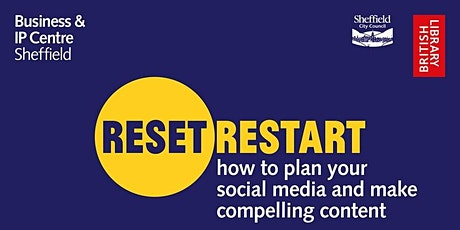 Reset. Restart: How to Plan Your Social Media and Making Compelling Content tickets