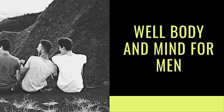 Well Body and Mind for Men, Online social for GBTQ+ men tickets