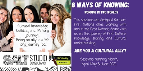 8 Ways of Knowing:  Working in two worlds tickets