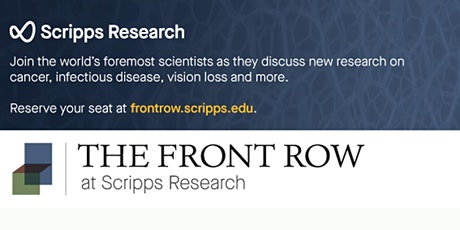 The FrontRow Lecture Series at Scripps Research tickets