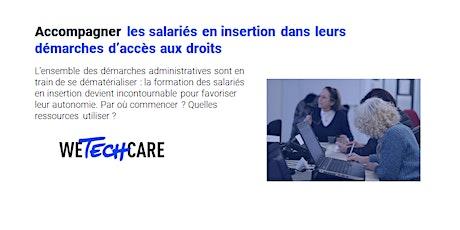 SIAE : Accompagner les salariés sur les e-démarches d'accès aux droits billets