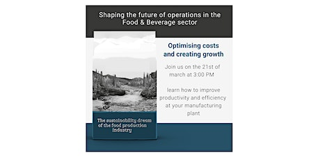 Shaping the future of operations in the Food & Beverage sector Tickets