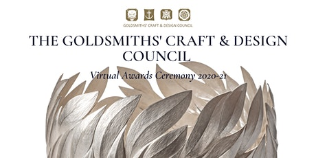 The Goldsmiths' Craft & Design Council Awards Ceremony 2021 tickets
