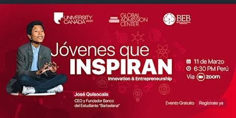 Jovenes Que Inspiran | Innovacion y Emprendimiento tickets