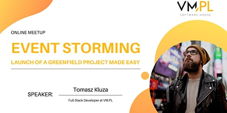 Event Storming. Launch of a new greenfield project made easy. tickets