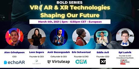 BOLD Series: VR / AR & XR Technologies Shaping Our Future tickets
