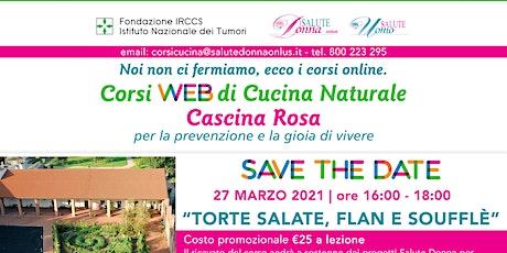 Copia di Corsi Web di Cucina Naturale - Cascina Rosa: Le Torte Salate biglietti