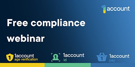 1account Age Verification - Compliance Webinar tickets