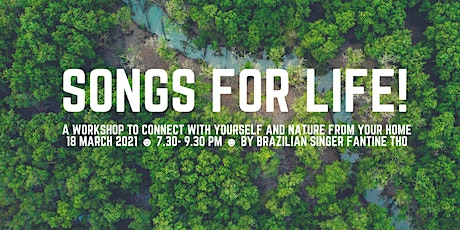 SONGS FOR LIFE! A workshop to connect with yourself and nature /Fantine Tho tickets