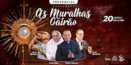 Congresso As Muralhas Cairão - PRESENCIAL ingressos