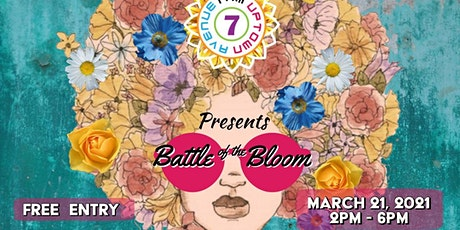 Uptown Avenue 7 presents: Battle Of The Bloom tickets