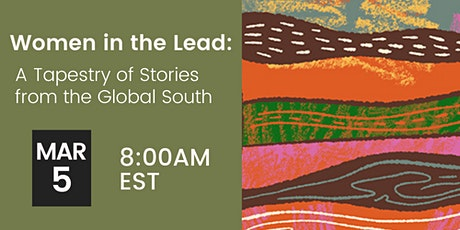 Women in the Lead: A Tapestry of Stories from the Global South tickets