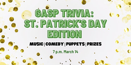 GASP Trivia Night  St. Patrick's Day Edition tickets