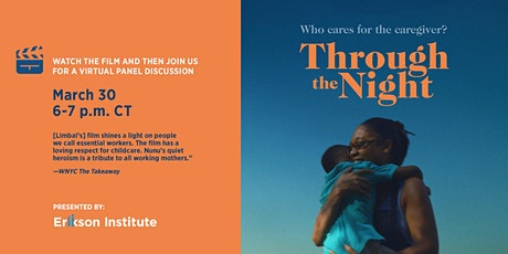 Through the Night - Film Screening & Panel Discussion tickets
