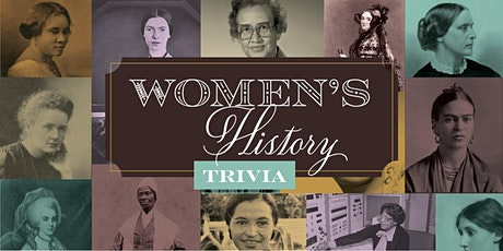 Women's History Month Trivia With Prizes! tickets