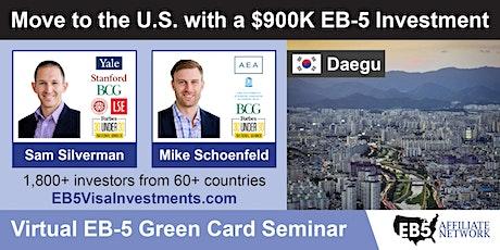 U.S. Green Card Virtual Seminar – Daegu, South Korea tickets