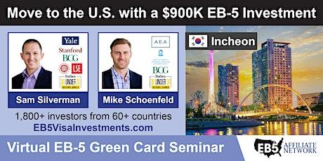 U.S. Green Card Virtual Seminar – Incheon, South Korea tickets