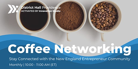 Virtual Coffee Networking with New England Entrepreneurs Tickets