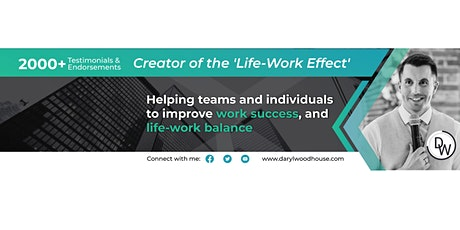 Life Work Effect Workshop: Reduce Stress, Boost Productivity & Achieve More tickets