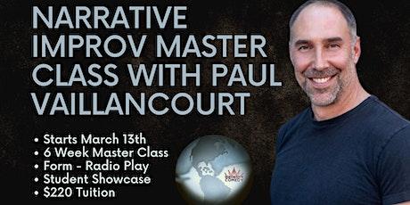 Narrative Improv MasterClass with Paul Vaillancourt tickets