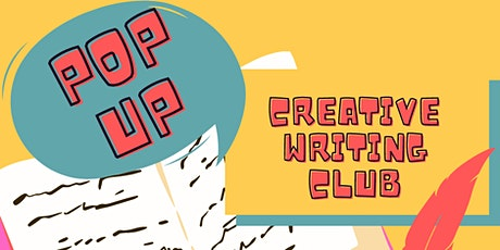 Creative Writing Club by POP UP tickets